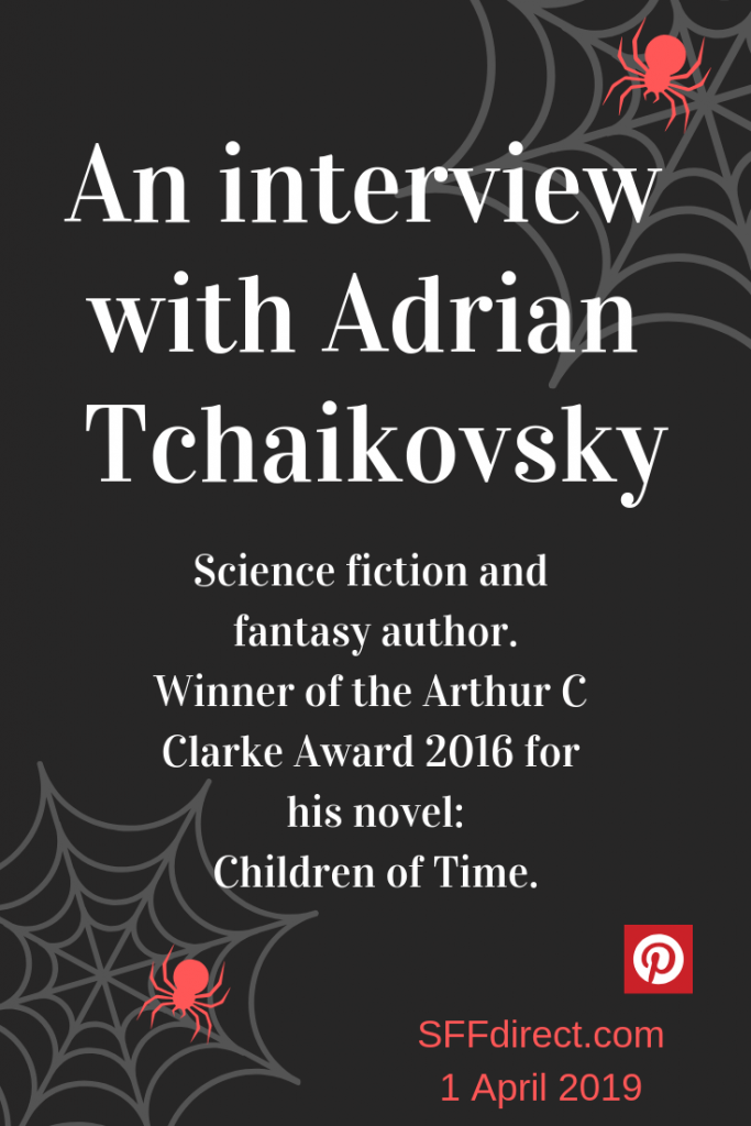 Interview with science fiction and fantasy author Adrian Tchaikovsky.