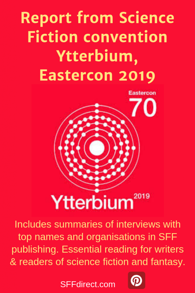 Report from Science Fiction convention, Ytterbium, Eastercon 2019