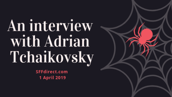 Interview with science fiction and fantasy author Adrian Tchaikovsky