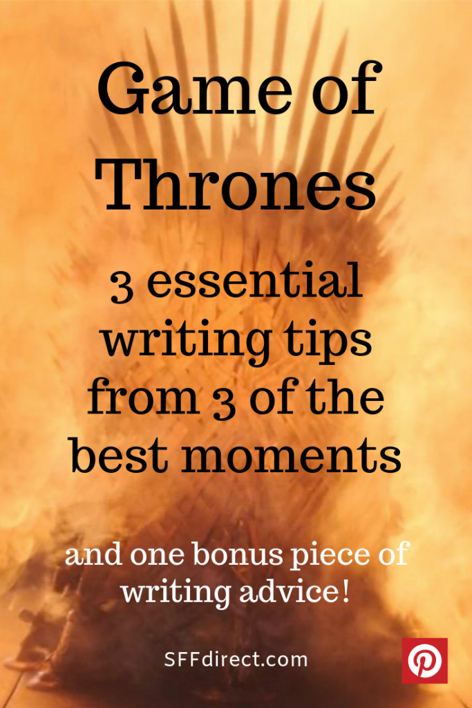 Game of Thrones essential writing advice