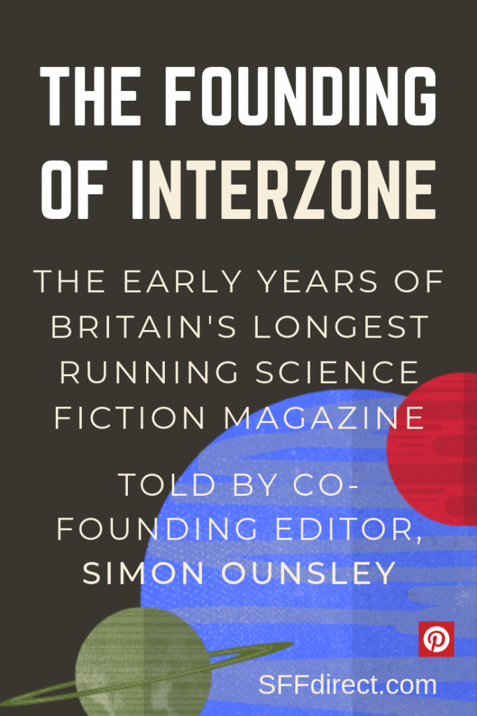 Founding of Interzone, Britain's longest running science fiction magazine