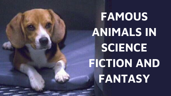 Famous animals in science fiction and fantasy (1)