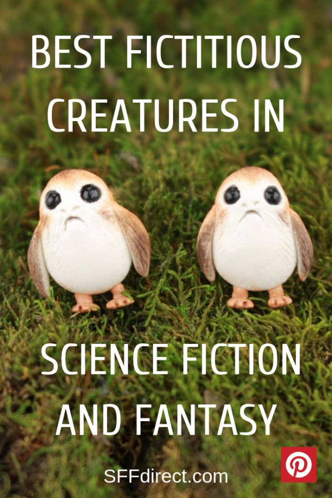 best fictitious fantastical creatures in science fiction and fantasy