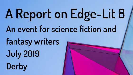 Edge-Lit 8 event for science fiction and fantasy writers