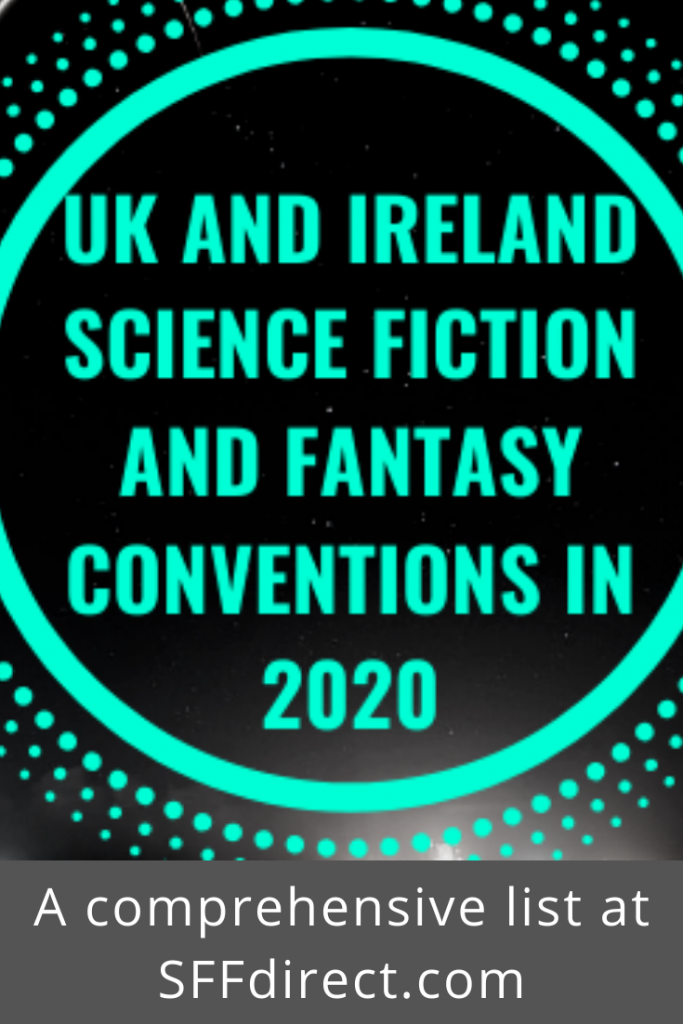 UK and Ireland Science Fiction and Fantasy Conventions 2020